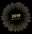 inscription happy new year 2019 with firework vector image vector image