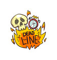 skull alarm clock and deadline word in the fire vector image