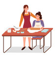 mother teaching daughter to bake and cook vector image