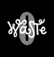 zero waste home hadwritten lettering vector image