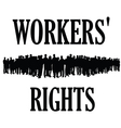 workers rights silhouette vector image