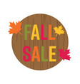 fall sale circle wood banner sign vector image