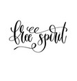 free spirit - travel lettering inspiration text vector image vector image