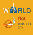 world no tobacco day banner isolated on yellow vector image vector image