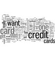 how to get the credit card you want vector image vector image