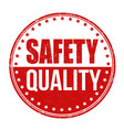 safety quality grunge rubber stamp vector image vector image
