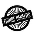 fringe benefits rubber stamp vector image vector image