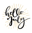 Hello july lettering print vector image vector image