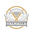 viking valhalla isolated label with crossed ax vector image