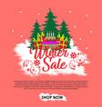 winter sale banner bakcground with crishtmas tree vector image vector image