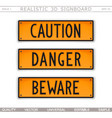 caution danger beware set of warning signs vector image