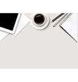 Office background with coffee tablet paper and vector image vector image