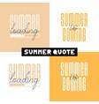 conceptual hand drawn font phrase summer loading vector image vector image