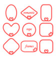 set of romantic frames of rope with heart vector image vector image