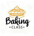 baking class logotype cooking course badge label vector image vector image