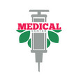 medical center promotional emblem with syringe and vector image vector image