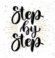 step by step hand drawn motivation lettering vector image vector image
