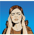 Woman in stress has headache vector image