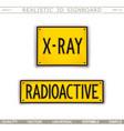 x-ray radioactive warning signs 3d signboard vector image vector image