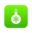 ball for the christmas tree icon digital green vector image