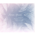 ice patterns of snowflakes and frozen feathers vector image