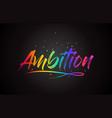 ambition word text with handwritten rainbow