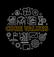core values round concept linear vector image vector image