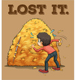 English saying lost it vector image vector image