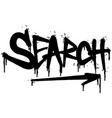 graffiti search word sprayed isolated on white vector image vector image