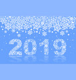 2019 happy new year text number snowflake on blue vector image vector image