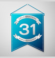blue pennant with inscription thirty one years vector image vector image