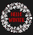 hello winter wreath card on black vector image