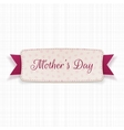 Mothers Day greeting Card with Text and Ribbon vector image