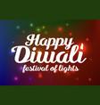 happy diwali festival of lights vector image
