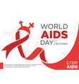 world aids day letter design with red ribbon vector image