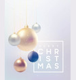 christmas background with baubles and place vector image