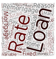 How Remortgages Work text background wordcloud vector image vector image
