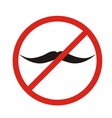 no mustaches icon man mustaches prohibition no vector image vector image