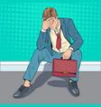 pop art stressed businessman sitting on floor vector image vector image