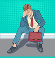 pop art stressed businessman sitting on the floor vector image