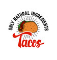 tacos design element for logo label emblem sign vector image