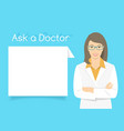 Ask a Doctor Information banner vector image vector image