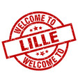 welcome to lille red stamp vector image vector image