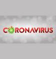 word coronavirus with covid-19 icon and virus vector image