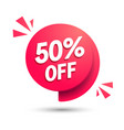 sale speech bubble discount with 50 percent off vector image vector image