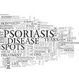 what exactly is psoriasis text word cloud concept vector image vector image