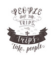 Hand lettering quote of travel and air