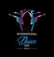 international dance day april 29 vector image vector image