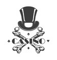 casino emblem with cylinder hat and bones vector image