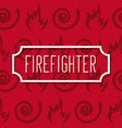 label inscription firefighter profession work vector image vector image